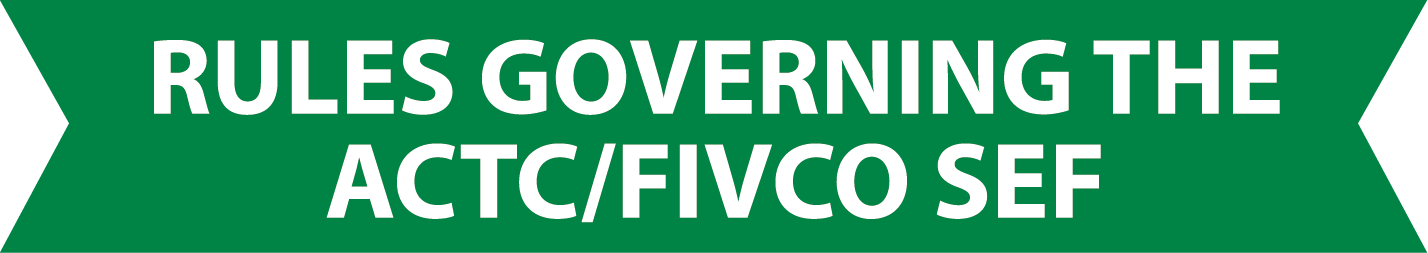 Rules Governing the ACTC/FIVCO SEF